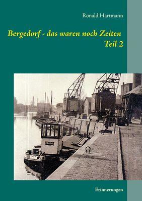 Bergedorf - das waren noch Zeiten Teil 2