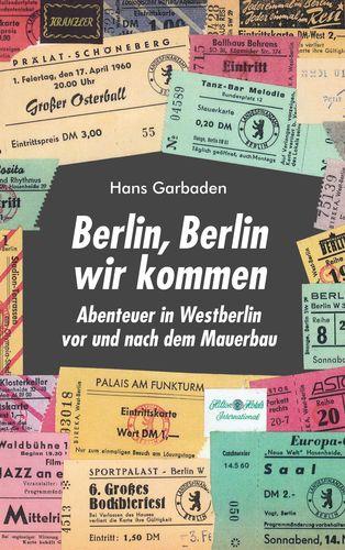 Berlin, Berlin wir kommen