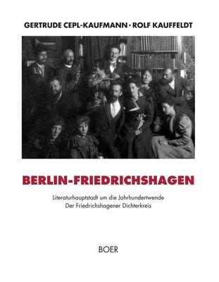 Berlin-Friedrichshagen - Literaturhauptstadt um die Jahrhundertwende