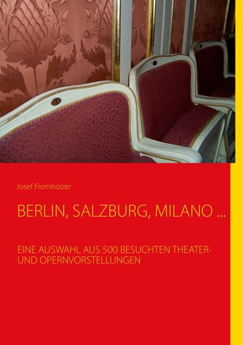 BERLIN, SALZBURG, MILANO ...