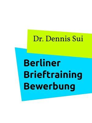 Berliner Brieftraining Bewerbung