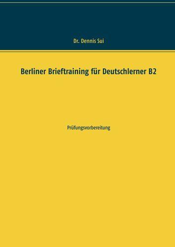 Berliner Brieftraining für Deutschlerner B2