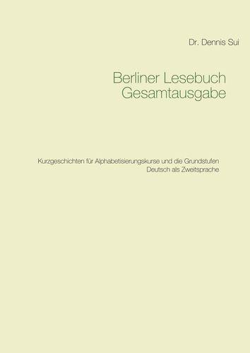 Berliner Lesebuch Gesamtausgabe