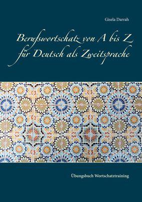 Berufswortschatz von A bis Z für Deutsch als Zweitsprache