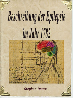 Beschreibung der Epilepsie im Jahr 1782