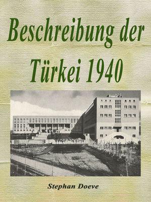 Beschreibung der Türkei 1940