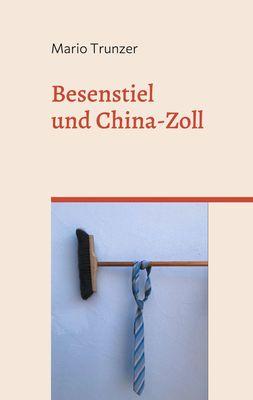 Besenstiel und China-Zoll