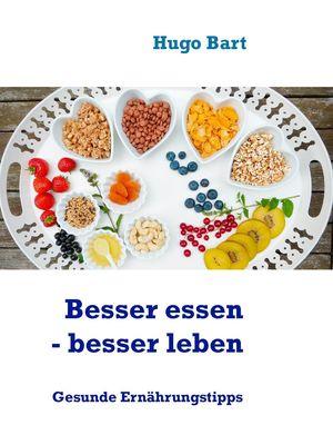 Besser essen - besser leben - Vegetarisch!