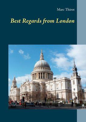 Best Regards from London