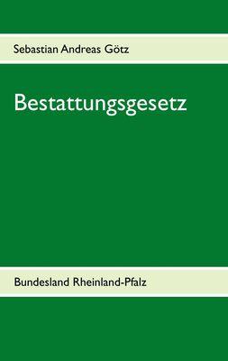 Bestattungsgesetz Rheinland-Pfalz