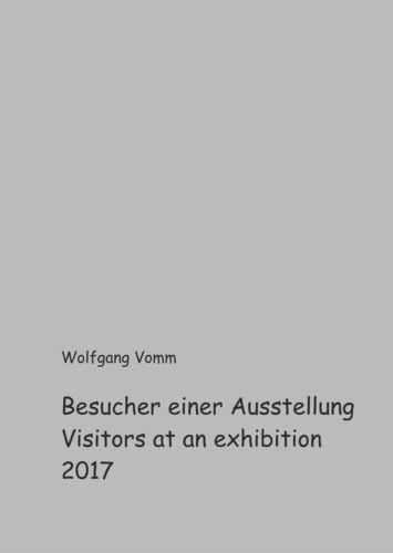 Besucher einer Ausstellung 2017