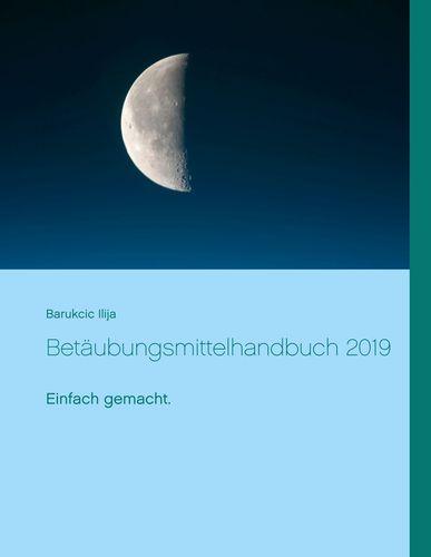 Betäubungsmittelhandbuch 2019