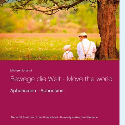 Bewege die Welt - Move the world