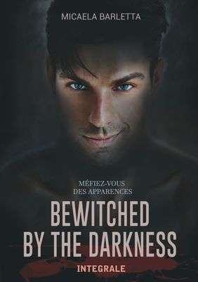 Bewitched by the darkness