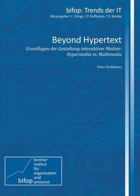 Beyond Hypertext