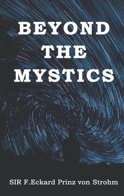 Beyond the Mystics