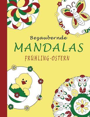 Bezaubernde Mandalas - Frühling-Ostern