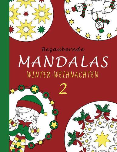 Bezaubernde Mandalas - Winter-Weihnachten 2