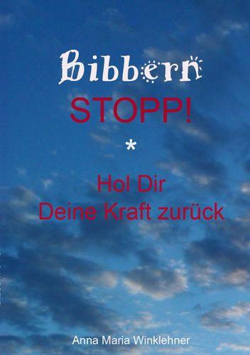 Bibbern Stopp!