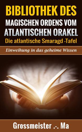 Bibliothek des magischen Ordens vom atlantischen Orakel