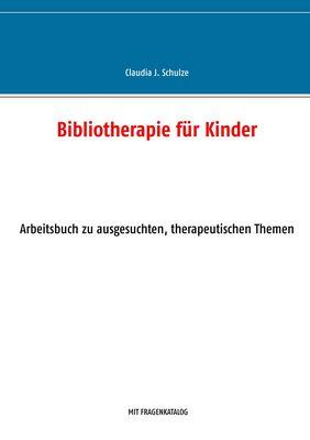 Bibliotherapie für Kinder