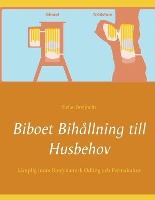 Biboet Bihållning till Husbehov
