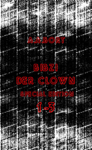 Bibzi der Clown 1-3 Special Edition