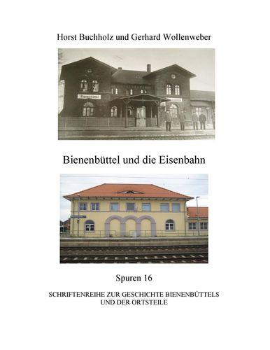 Bienenbüttel und die Eisenbahn