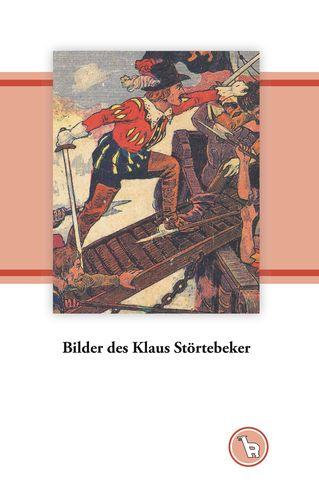 Bilder des Klaus Störtebeker