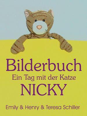 Bilderbuch - Ein Tag mit der Katze Nicky