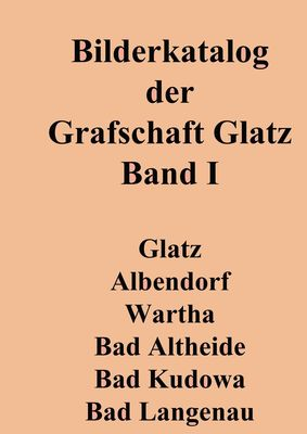 Bilderkatalog der Grafschaft Glatz