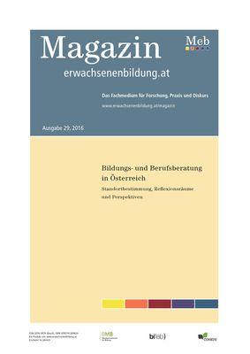 Bildungs- und Berufsberatung in Österreich. Standortbestimmung, Reflexionsräume und Perspektiven
