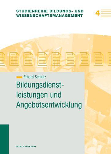 Bildungsdienstleistungen und Angebotsentwicklung