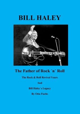 Bill Haley - The Father Of Rock & Roll - Book 2