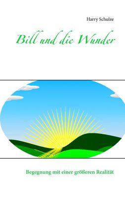 Bill und die Wunder