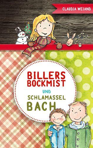 Billersbockmist und Schlamasselbach