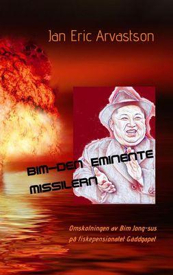 Bim - den Eminente Missilern