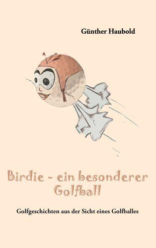 Birdie - ein besonderer Golfball