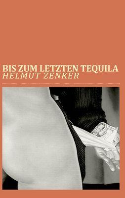 Bis zum letzten Tequila