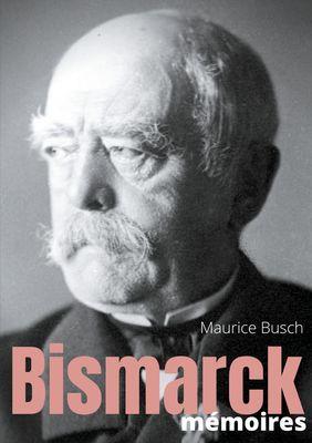 Bismarck : Mémoires