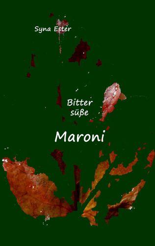 Bittersüße Maroni