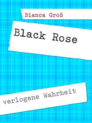 Black Rose