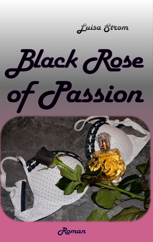 Black Rose of Passion