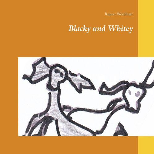 Blacky und Whitey