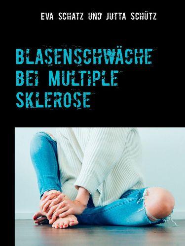 Blasenschwäche bei Multiple Sklerose