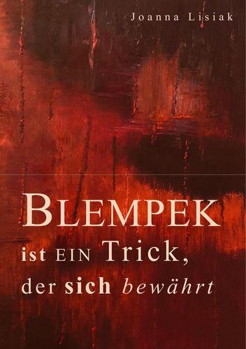 Blempek ist ein Trick, der sich bewährt