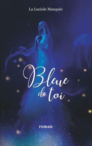 Bleue de toi