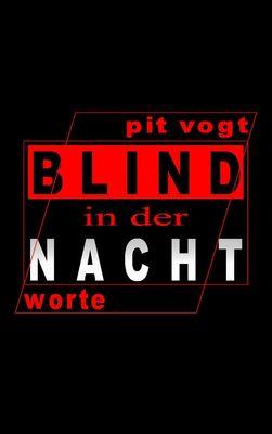 Blind in der Nacht