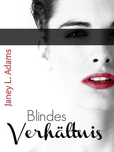 Blindes Verhältnis