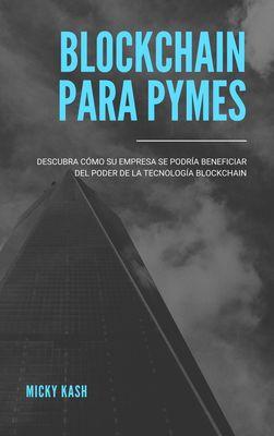 Blockchain para PYME's